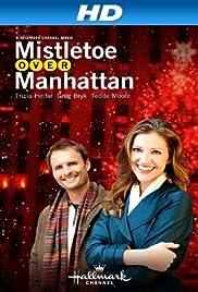 Mistletoe Over Manhattan(2011) Poster - Movie Forum, Cast, Reviews