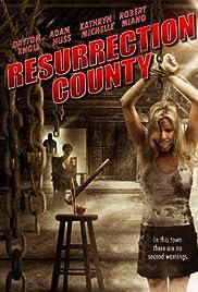 Resurrection County(2008) Poster - Movie Forum, Cast, Reviews