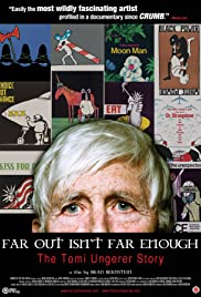 Far Out Isn't Far Enough: The Tomi Ungerer Story(2012) Poster - Movie Forum, Cast, Reviews