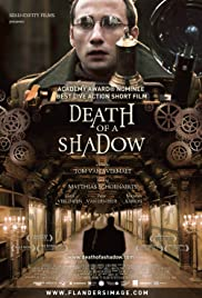 Death of a Shadow(2012) Poster - Movie Forum, Cast, Reviews