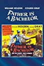 Father Is a Bachelor (1950) Poster