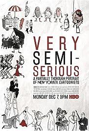 Very Semi-Serious(2015) Poster - Movie Forum, Cast, Reviews