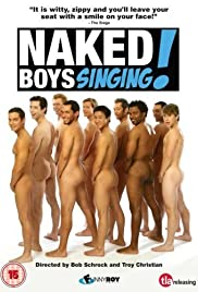 Naked Boys Singing!(2007) Poster - Movie Forum, Cast, Reviews