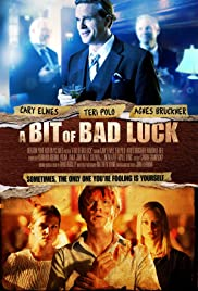 A Bit of Bad Luck(2014) Poster - Movie Forum, Cast, Reviews