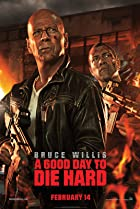 A Good Day to Die Hard (2013) Poster
