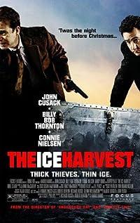 The Ice Harvest movie