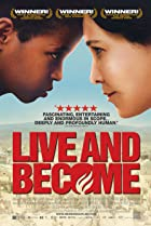Live and Become (2005) Poster