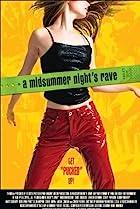 A Midsummer Night's Rave (2002) Poster