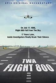 TWA Flight 800(2013) Poster - Movie Forum, Cast, Reviews
