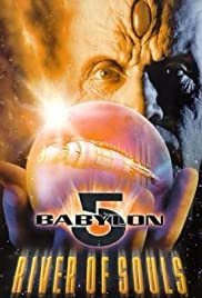 Babylon 5: The River of Souls(1998) Poster - Movie Forum, Cast, Reviews