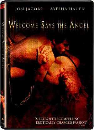 Welcome Says the Angel (1996)