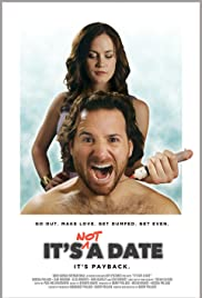 It's Not a Date(2014) Poster - Movie Forum, Cast, Reviews