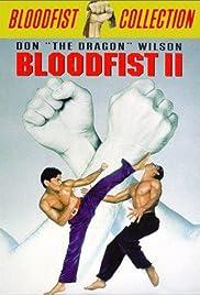 Bloodfist II(1990) Poster - Movie Forum, Cast, Reviews