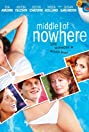 Middle of Nowhere (2008) Poster