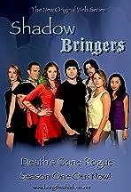 Shadow Bringers