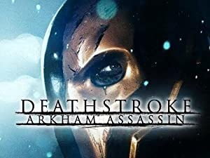 Deathstroke: Arkham Assassin (2014)