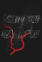 Crooked & Narrow