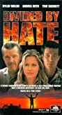 Divided by Hate (1997) Poster