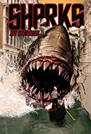Shark in Venice(2008) Poster - Movie Forum, Cast, Reviews