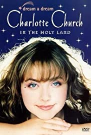 Dream a Dream: Charlotte Church in the Holy Land Poster