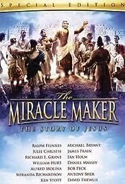 The Miracle Maker El Hombre Que Hacía Milagros Catequesis
