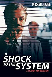 A Shock to the System(1990) Poster - Movie Forum, Cast, Reviews