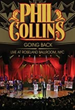Phil Collins: Going Back - Live at Roseland Ballroom NYC