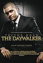 Primary image for Trevor Noah: The Daywalker