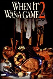 When It Was a Game 2(1992) Poster - Movie Forum, Cast, Reviews