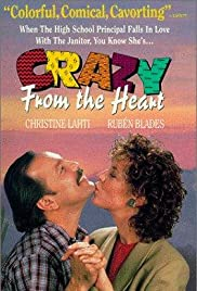 Crazy from the Heart Poster