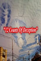 12 Counts of Deception (2011) Poster