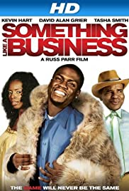 Something Like a Business(2010) Poster - Movie Forum, Cast, Reviews