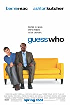 Guess Who (2005) Poster