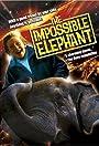 The Incredible Elephant