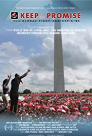 Keep the Promise: The Global Fight Against AIDS Poster