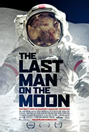 The Last Man on the Moon(2014) Poster - Movie Forum, Cast, Reviews