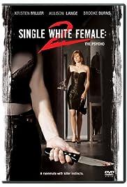 Single White Female 2: The Psycho Poster