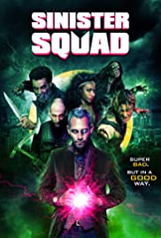 Sinister Squad(2016) Poster - Movie Forum, Cast, Reviews