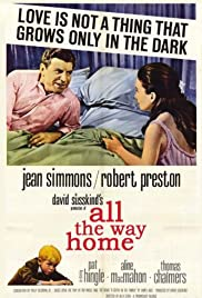 All the Way Home(1963) Poster - Movie Forum, Cast, Reviews