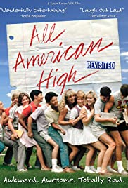 All American High Revisited (2014) Poster - Movie Forum, Cast, Reviews
