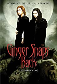 Ginger Snaps Back: The Beginning Poster