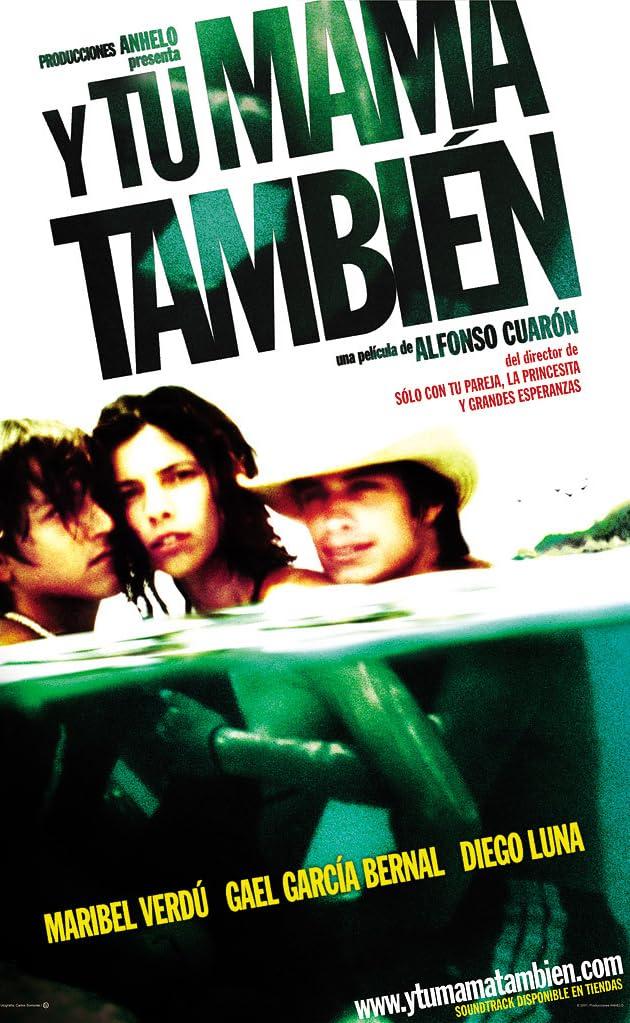 Y Tu Mamá También (2001) - IMDb Y Tu Mama Tambien