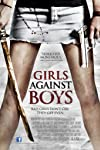 Girls Against Boys Movie Review