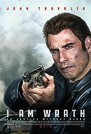 I Am Wrath Poster