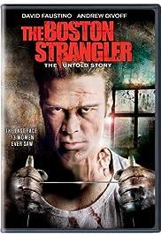 Boston Strangler: The Untold Story(2008) Poster - Movie Forum, Cast, Reviews