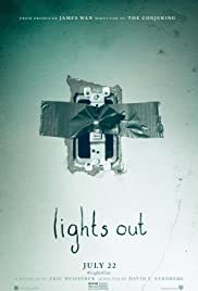 Lights Out (2016) Poster - Movie Forum, Cast, Reviews
