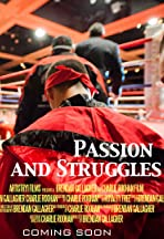 Passion and Struggles