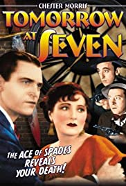 Tomorrow at Seven(1933) Poster - Movie Forum, Cast, Reviews