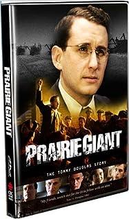 Prairie Giant: The Tommy Douglas Story movie