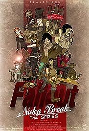 Fallout: Nuka Break Poster - TV Show Forum, Cast, Reviews